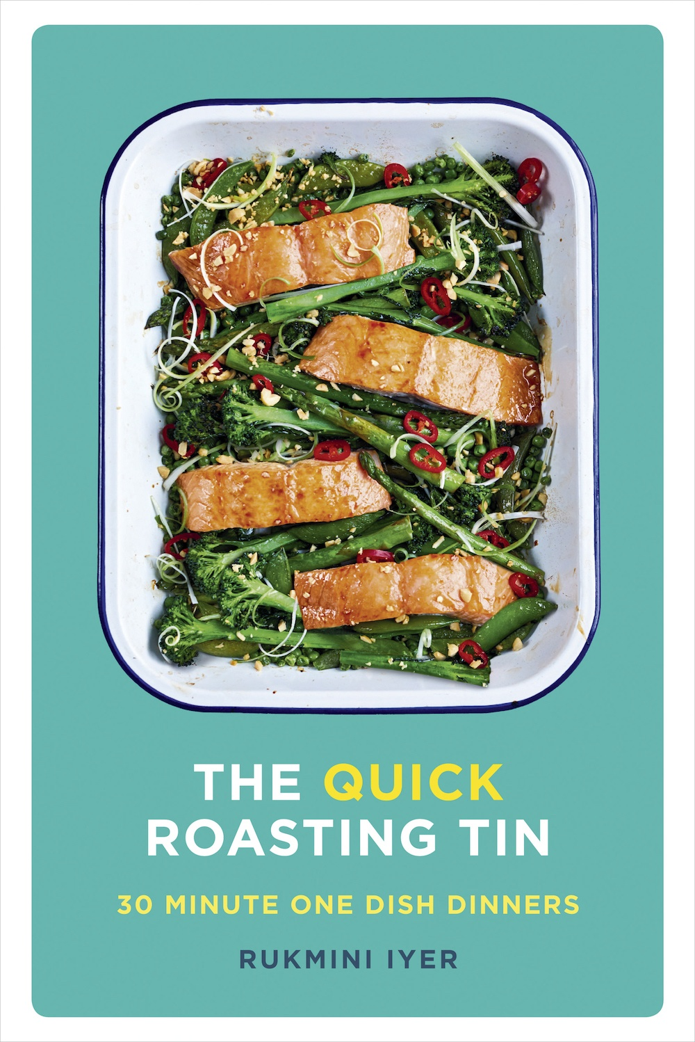 the quick roasting tin 30 minute meal salmon