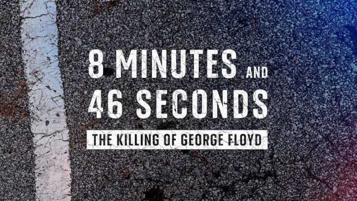 Sky Documentaries George Floyd 8 Minutes and 46 Seconds